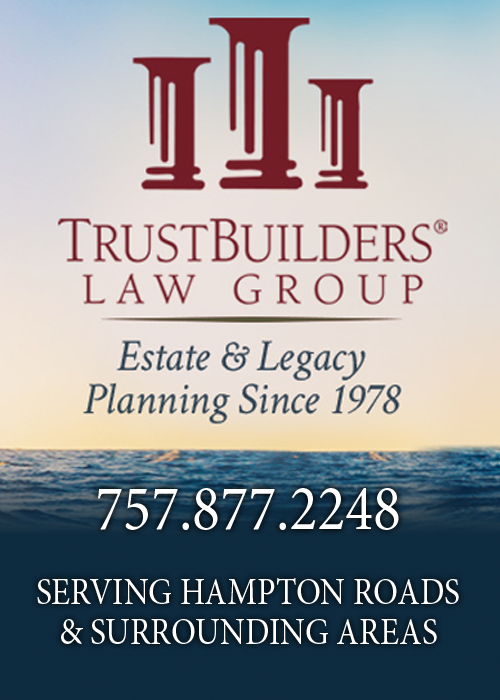 TrustBuilders Law Group - Estate & Legacy Planning - Elder Law - 757.877.2248